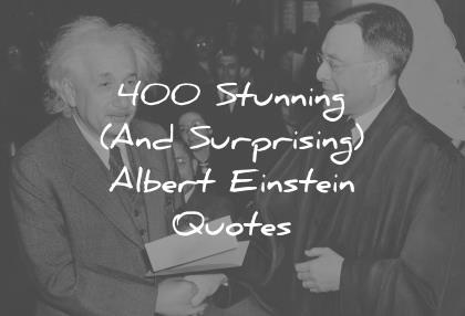 albert einstein quotes stunning surprising wisdom quotes