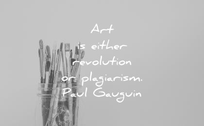 art quotes that will inspire the artist in you