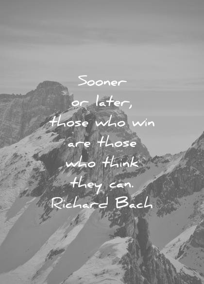 attitude quotes sooner later those win those who think they can richard back wisdom