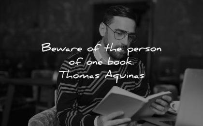 book quotes beware person thomas aquinas wisdom