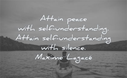 calm quotes attain peace self understanding silence maxime lagace wisdom kayak man water nature