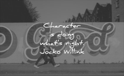 character quotes doing what right jocko willink wisdom man walking wall graffiti solitude