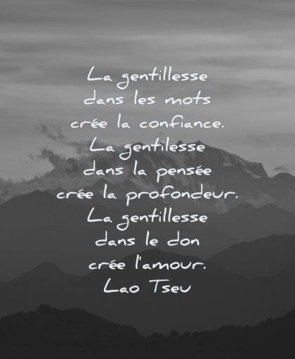citations amour gentillesse dans mots cree confiance pensee profondeur lao tseu wisdom montagne