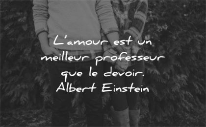 citations amour meilleur professeur devoir albert einstein wisdom quotes couple