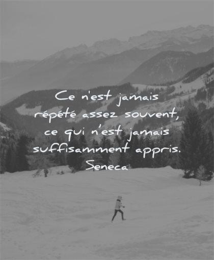 citations jamais repete assez souvent qui est jamais suffisamment appris seneca wisdom hiver neige femme nature montagnes
