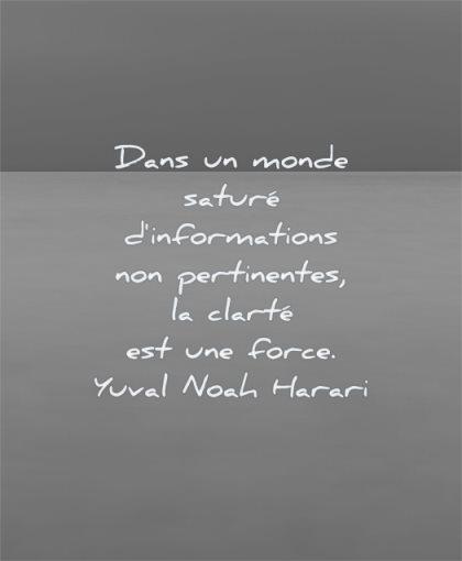 citations monde sature informations non pertinentes clarte force yuval noah harari wisdom
