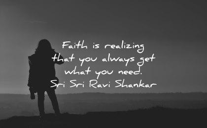 faith quotes realizing always get need sri ravi shankar wisdom silhouette