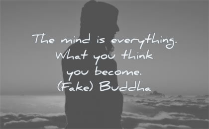 fake buddha quotes mind everything what you think become wisdom woman silhouette