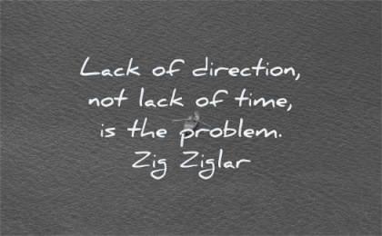 focus quotes lack direction time problem zig ziglar wisdom water boat
