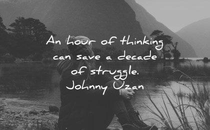 future quotes hour thinking can save decade struggle johnny uzan wisdom woman sitting nature lake
