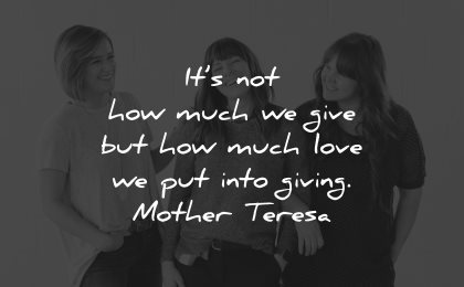 generosity quotes how much give much giving mother teresa wisdom