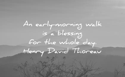 gratitude quotes early morning walk blessing for whole day henry david thoreau wisdom