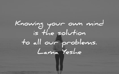 healing quotes knowing mind solution all problems lama yeshe wisdom woman