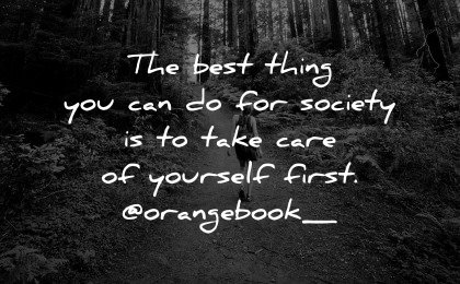 healing quotes best thing for society take care yourself orange book wisdom path nature