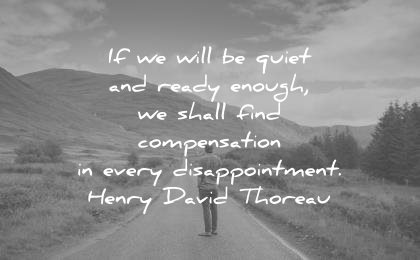 hope quotes will quiet ready enough shall find compensation every disappointment henry david thoreau wisdom