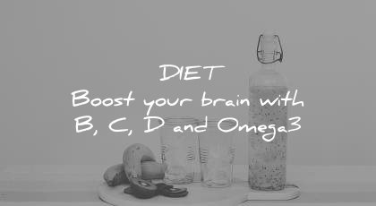 how to learn faster diet boost your brain b c d omega3 wisdom quotes