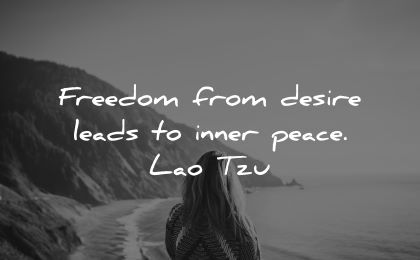 inner peace quotes freedom from desire leads lao tzu wisdom woman nature beach sea mountain