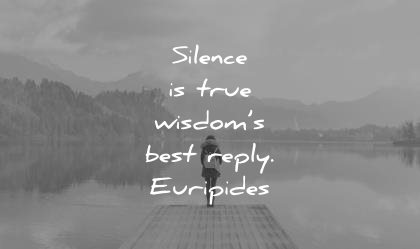 inner peace quotes silence true wisdoms best reply euripides wisdom
