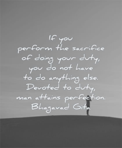 inspirational quotes for men perform sacrifice doing your duty have anything devoted man attains perfection bhagavad gita wisdom silhouette