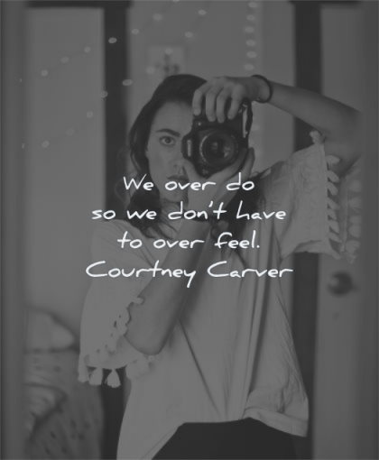 inspirational quotes for women over dont have feel courtney carver wisdom