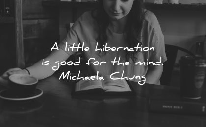 introvert quotes little hibernation good mind michaela chung woman solitude coffee book reading