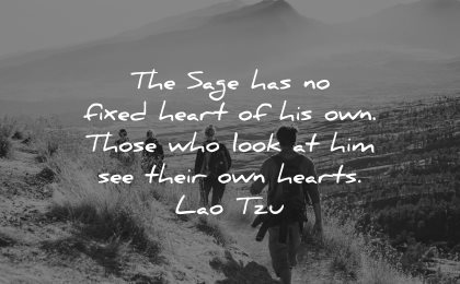 lao tzu quotes sage fixed heart those who look him wisdom hike