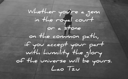 lao tzu quotes whether gem royal court stone common path wisdom walk