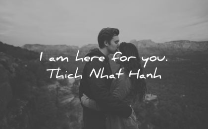 love quotes for her am here you thich nhat hanh wisdom couple nature