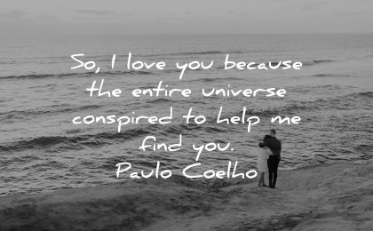 love quotes for her because entire universe conspired help find paulo coelho wisdom couple sea beach
