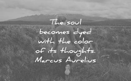 marcus aurelius quotes soul becomes dyed with color its thoughts wisdom