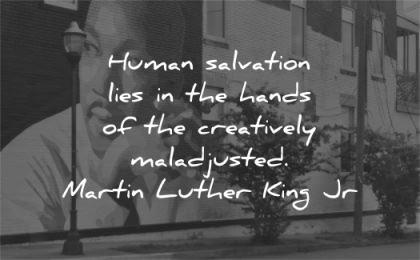 martin luther king jr human salvation lies hands creatively maladjusted wisdom wall art