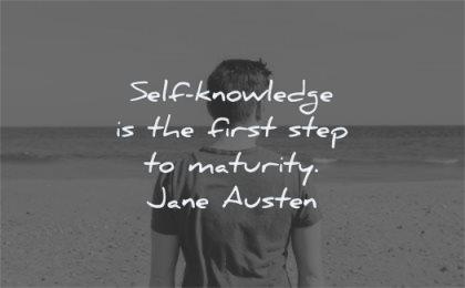 maturity quotes knowledge first step jane austen wisdom man looking solitude