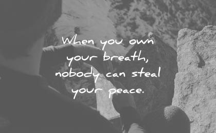 meditation quotes breath nobody can steal peace wisdom