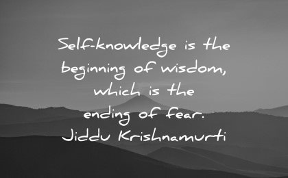 mental health quotes self knowledge beginning wisdom which ending fear jiddu krishnamurti