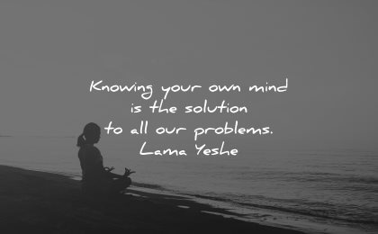mind quotes knowing solution problems lama yeshe wisdom woman sitting beach meditation