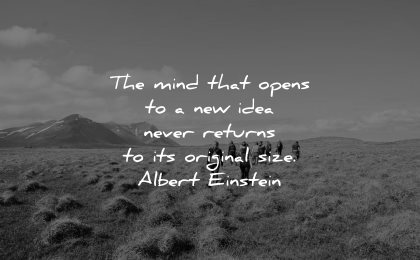 mind quotes opens idea never returns original size albert einstein wisdom group people walking nature