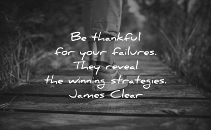 mistakes quotes thankful your failures reveal winning strategies james clear wisdom