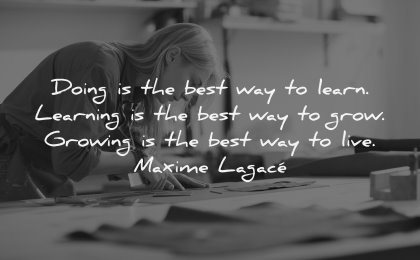 monday motivation quotes doing best way learn grow live maxime lagace wisdom woman working
