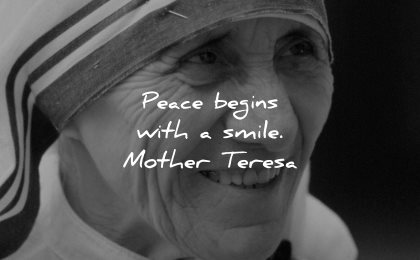 mother teresa quotes peace begins smile wisdom