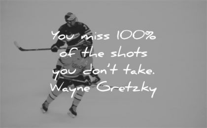 motivational quotes miss 100 shots dont take wayne gretzky wisdom hockey men ice
