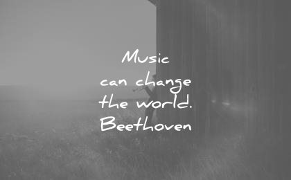 ba51c06aa693 music quotes can change the world ludwig van beethoven wisdom