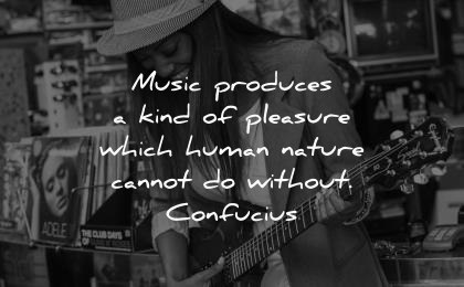 music quotes produces kind pleasure which human nature cannot without confucius wisdom woman guitar smiling