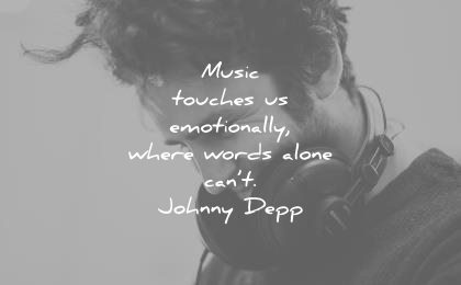 music quotes touches emotionally where words alone cant johnny depp wisdom