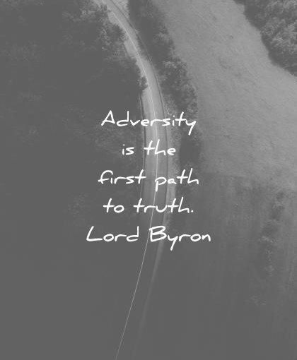 pain quotes adversity the first path truth lord byron wisdom