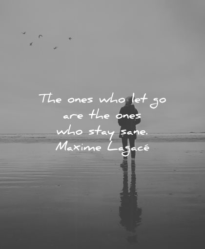 philosophy quotes ones who let stay sane maxime lagace wisdom