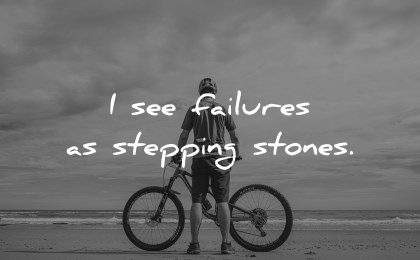 positive affirmations see failures stepping stones wisdom bike man