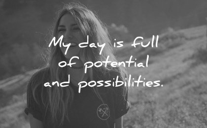 positive affirmations day full potential possibilities wisdom woman smiling