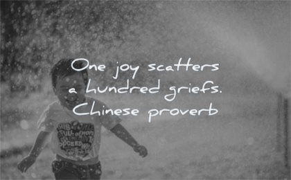 positive quotes one joy scatters hundred griefs chinese proverb wisdom kid laughing