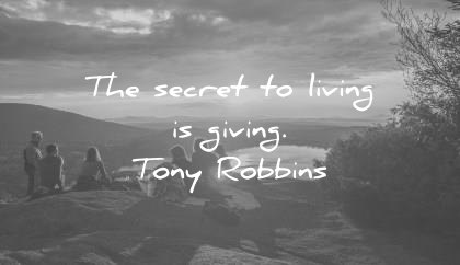 quote of the day life march secret to living is giving tony robbins wisdom quotes
