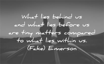 ralph waldo emerson quotes what lies behind before tiny matters compared within fake wisdom men silhouette car